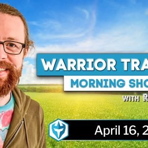 4/16/2021 - LIVE Day Trading Morning Show with Ross Cameron