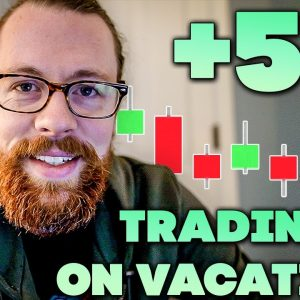 +$5k Trading on Vacation! | Recap by Ross Cameron