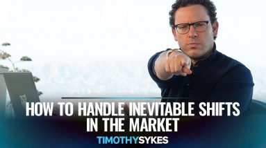 How to Handle Inevitable Shifts in the Market