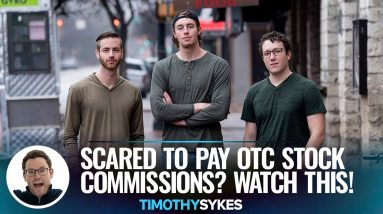 Scared to Pay OTC Stock Commissions? Watch This!