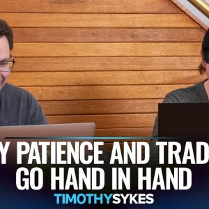 Why Patience and Trading Go Hand in Hand