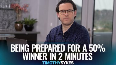 Being Prepared For A 50% Winner In 2 Minutes