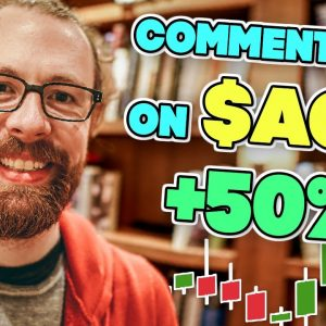 Commentary on ACY +50%