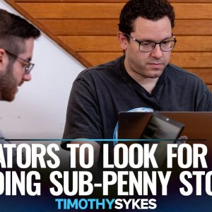 Indicators to Look For When Trading Sub-Penny Stocks