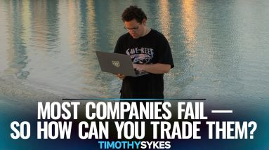 Most Companies Fail — So How Can You Trade Them?
