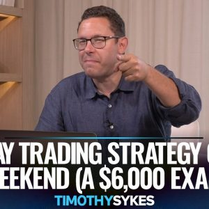 Friday Trading Strategy Over The Weekend (A $6,000 Example)