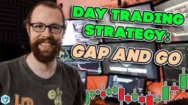 Day Trading Strategy 🙏 the Gap and Go ↗️📈